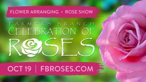 Celebration of Roses Farmers Branch