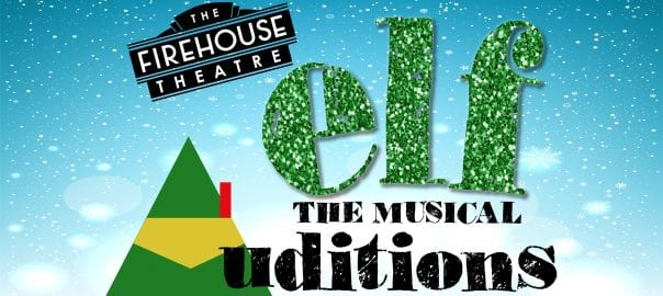 Farmers Branch Firehouse Theatre Elf The Musical